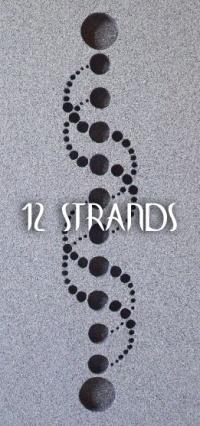12 STRANDS by Shaman Elizabeth Herrera
