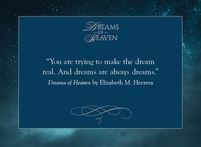Dreams of Heaven mems-dreams-are-dreams